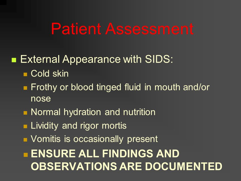 Patient Assessment External Appearance with SIDS: