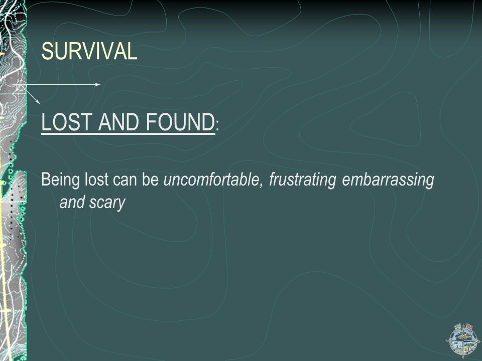 SURVIVAL LOST AND FOUND:
