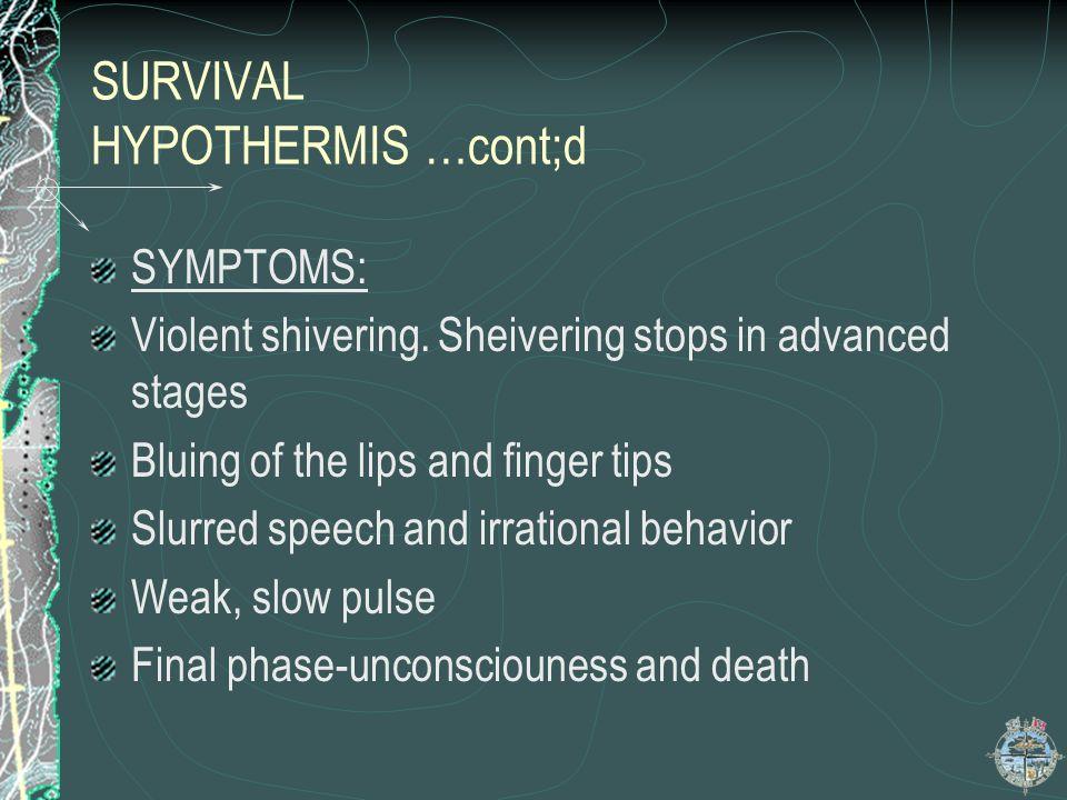 SURVIVAL HYPOTHERMIS …cont;d