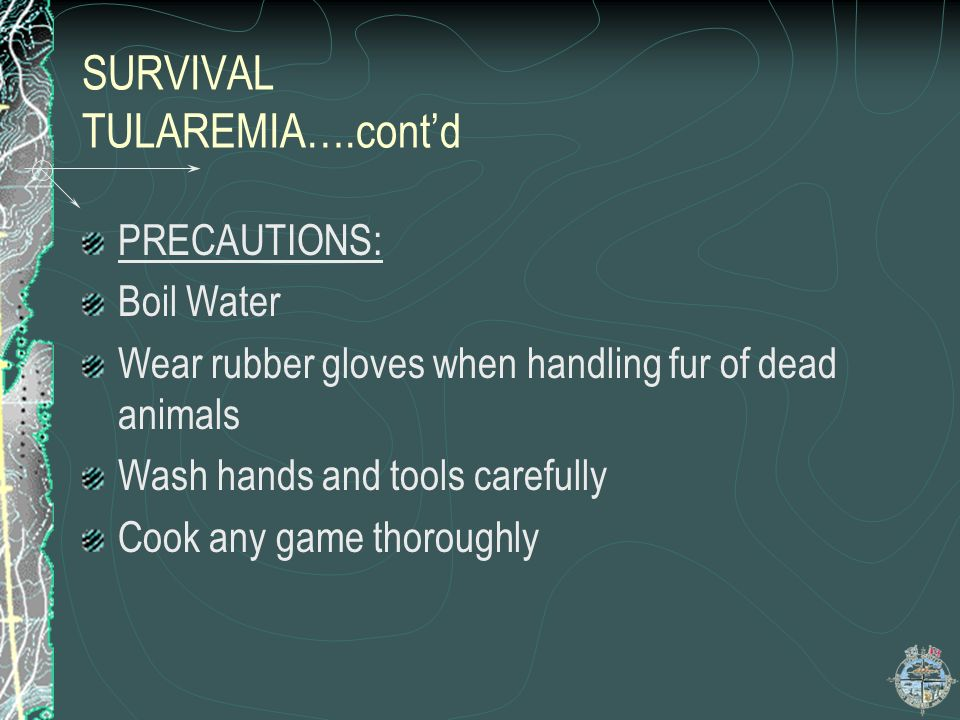 SURVIVAL TULAREMIA….cont'd