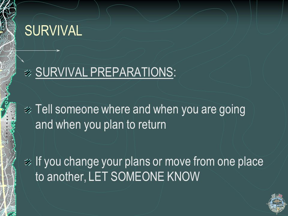 SURVIVAL SURVIVAL PREPARATIONS: