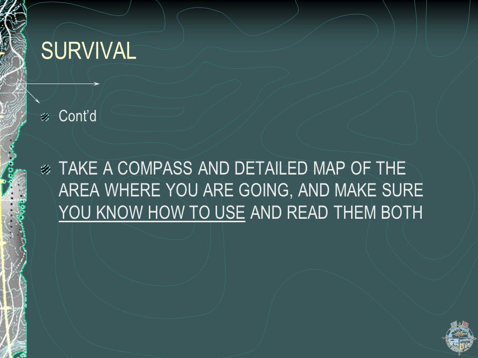 SURVIVAL Cont'd.