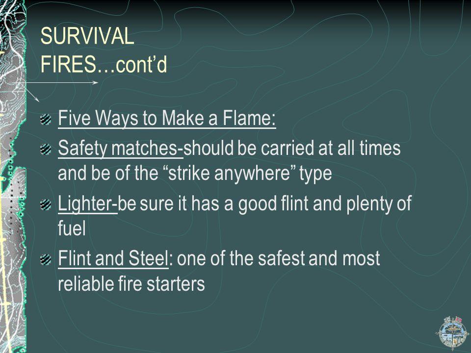 SURVIVAL FIRES…cont'd