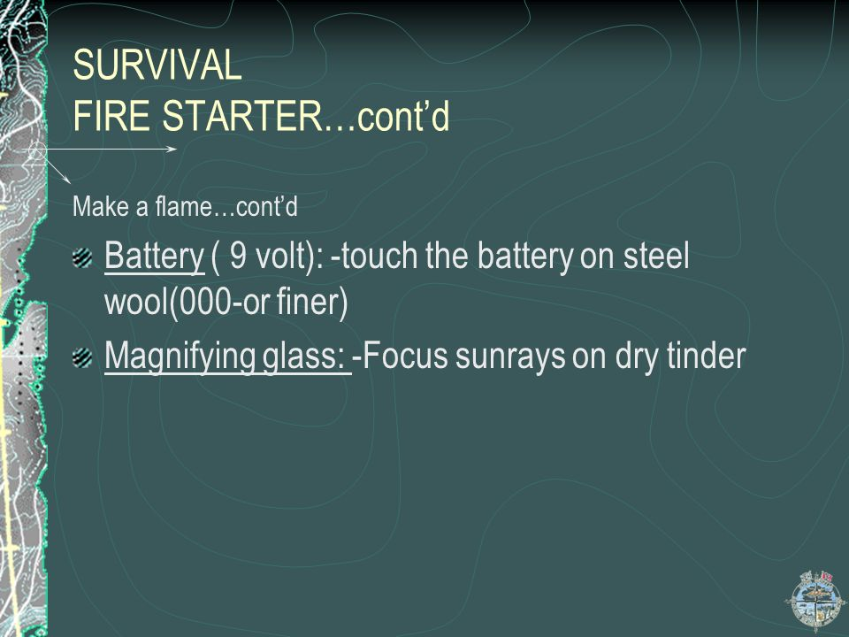 SURVIVAL FIRE STARTER…cont'd