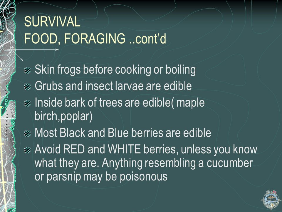 SURVIVAL FOOD, FORAGING ..cont'd