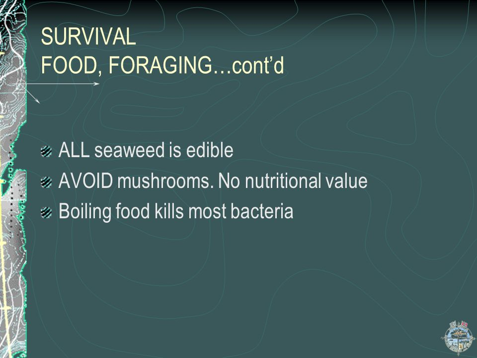 SURVIVAL FOOD, FORAGING…cont'd
