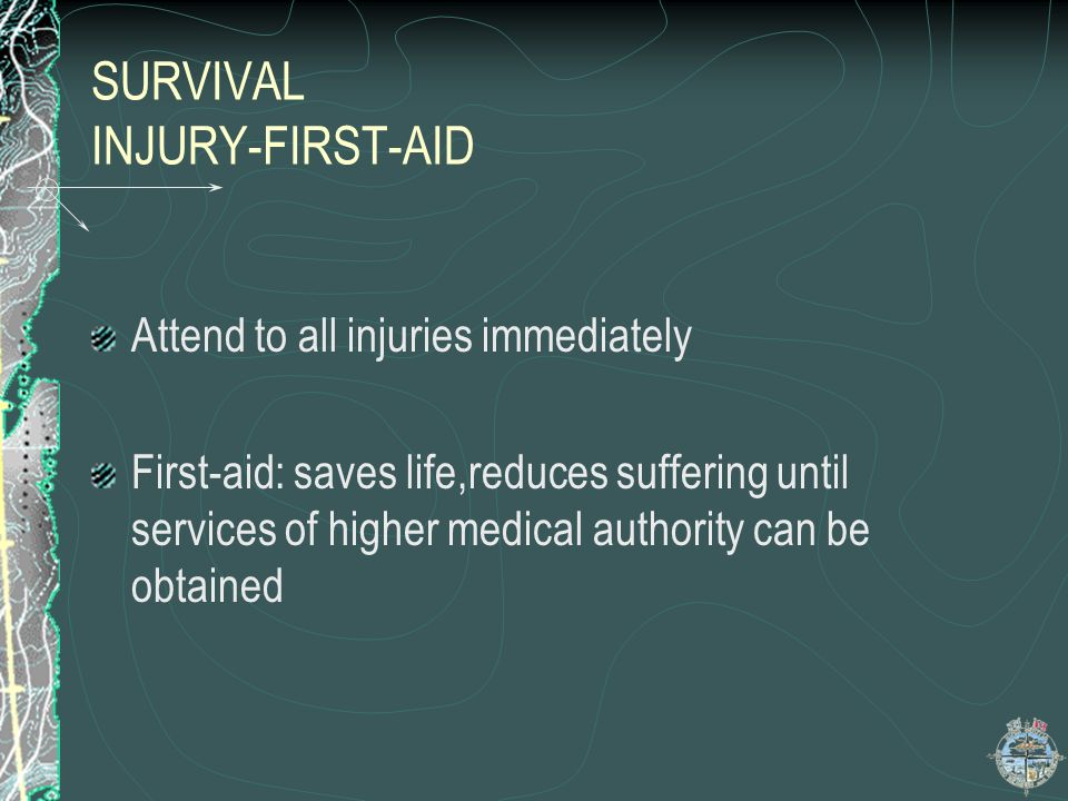 SURVIVAL INJURY-FIRST-AID