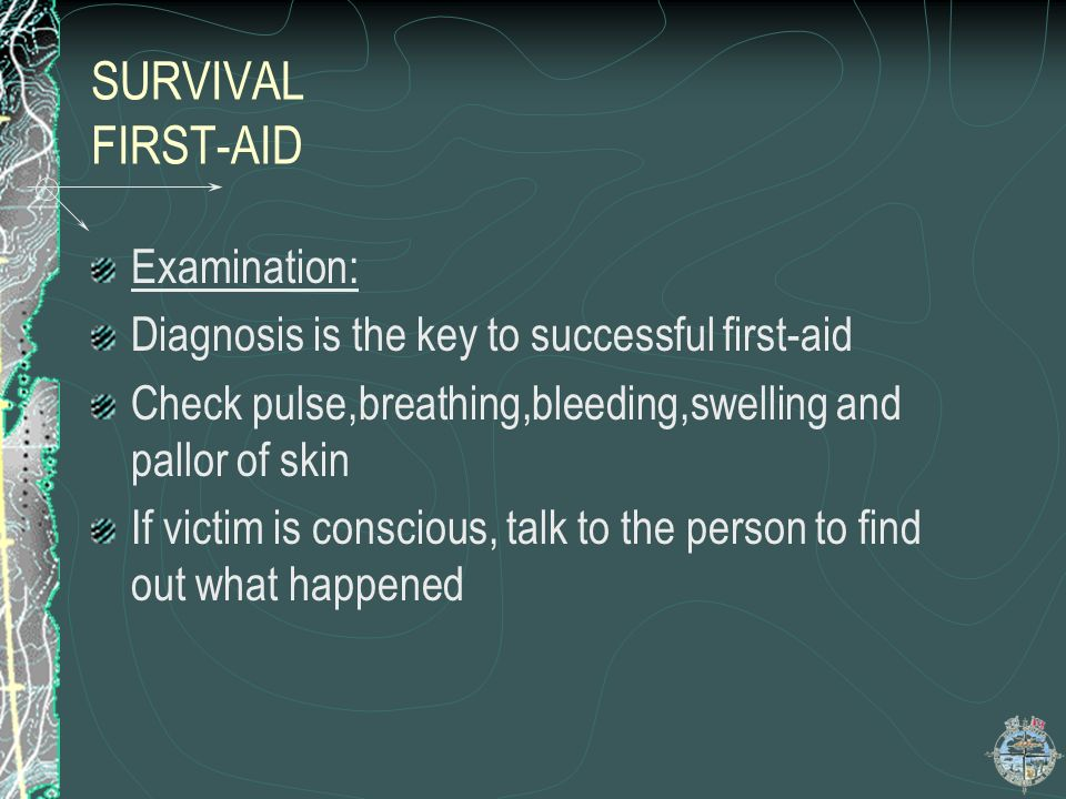 SURVIVAL FIRST-AID Examination: