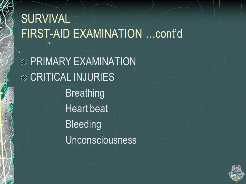 SURVIVAL FIRST-AID EXAMINATION …cont'd