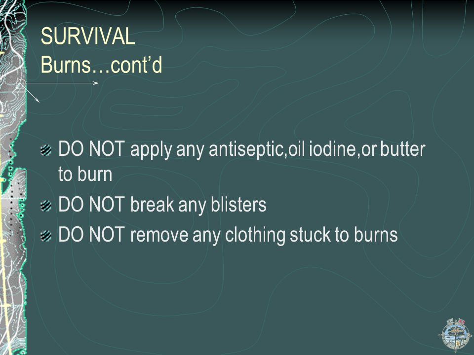 SURVIVAL Burns…cont'd