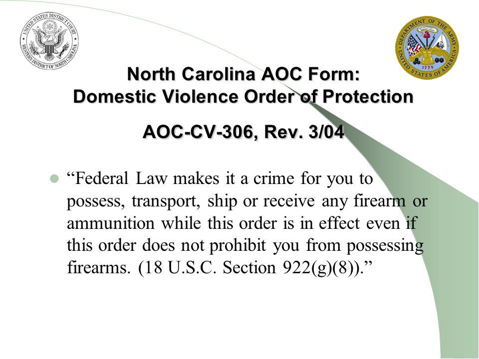 North Carolina AOC Form: Domestic Violence Order of Protection AOC-CV-306, Rev. 3/04