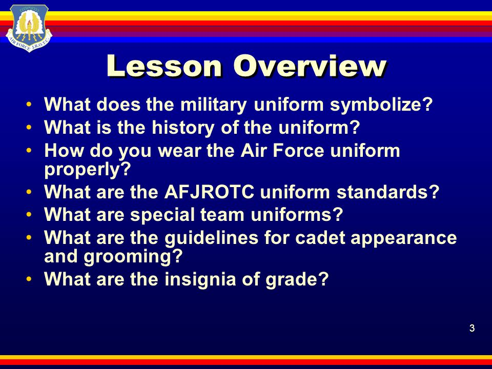 Lesson Overview What does the military uniform symbolize