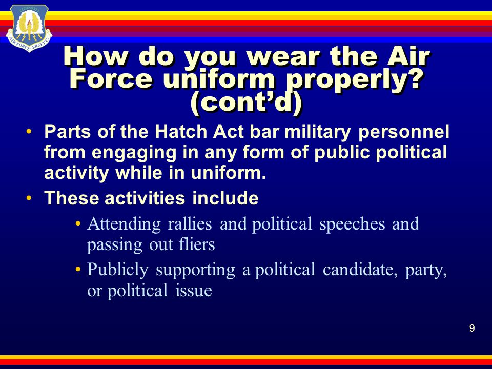 How do you wear the Air Force uniform properly (cont'd)