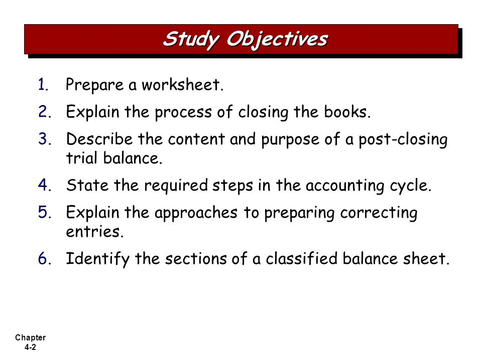 Study Objectives Prepare a worksheet.