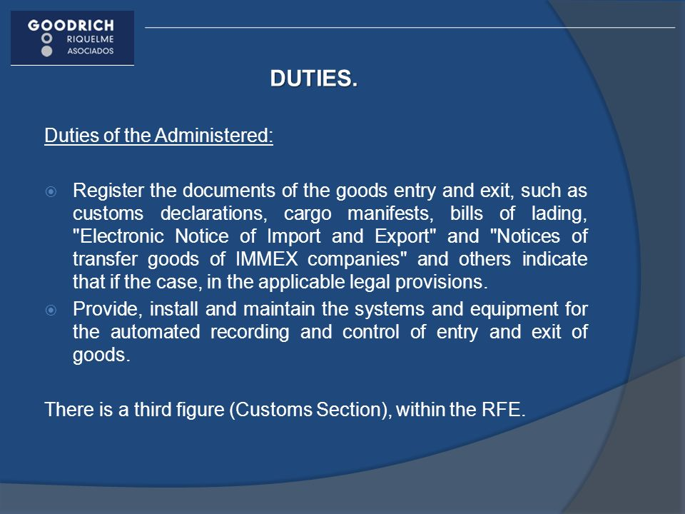 DUTIES. Duties of the Administered: