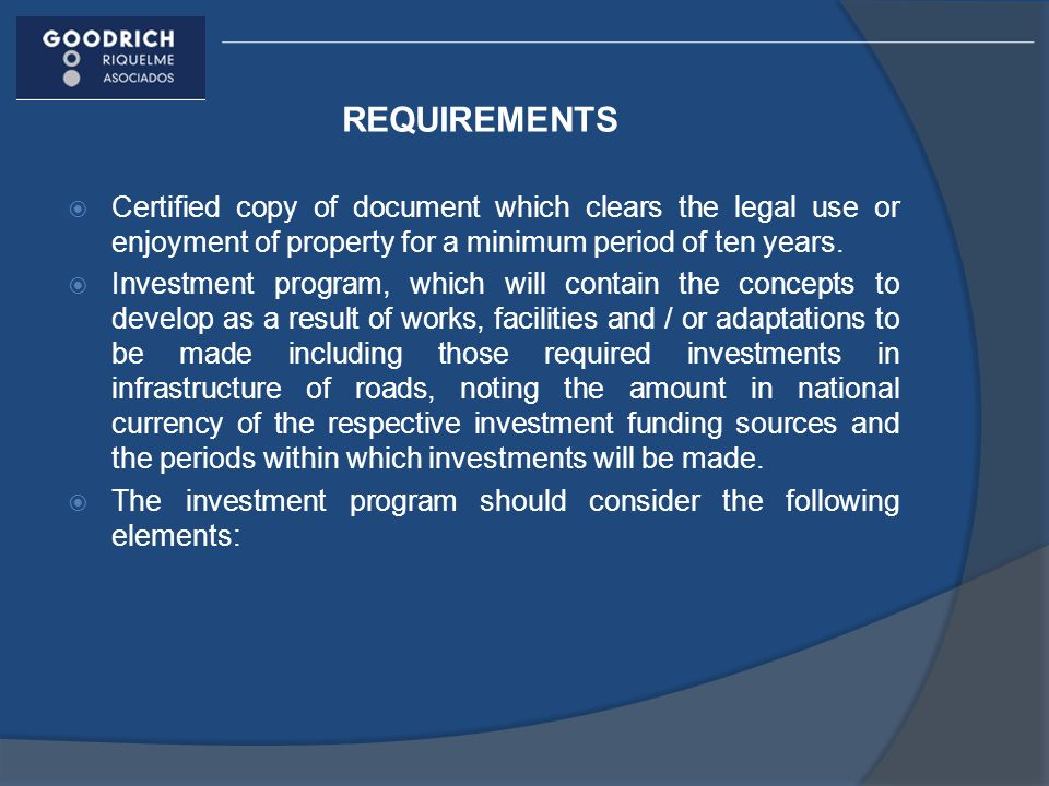 REQUIREMENTS Certified copy of document which clears the legal use or enjoyment of property for a minimum period of ten years.