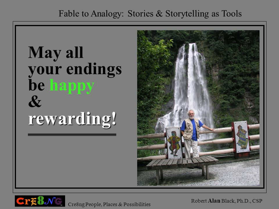 May all your endings be happy & rewarding!