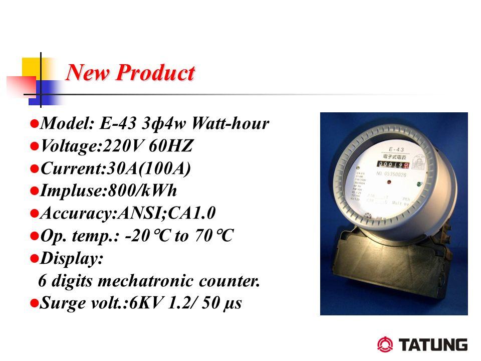 New Product Model: E-43 3ф4w Watt-hour Voltage:220V 60HZ