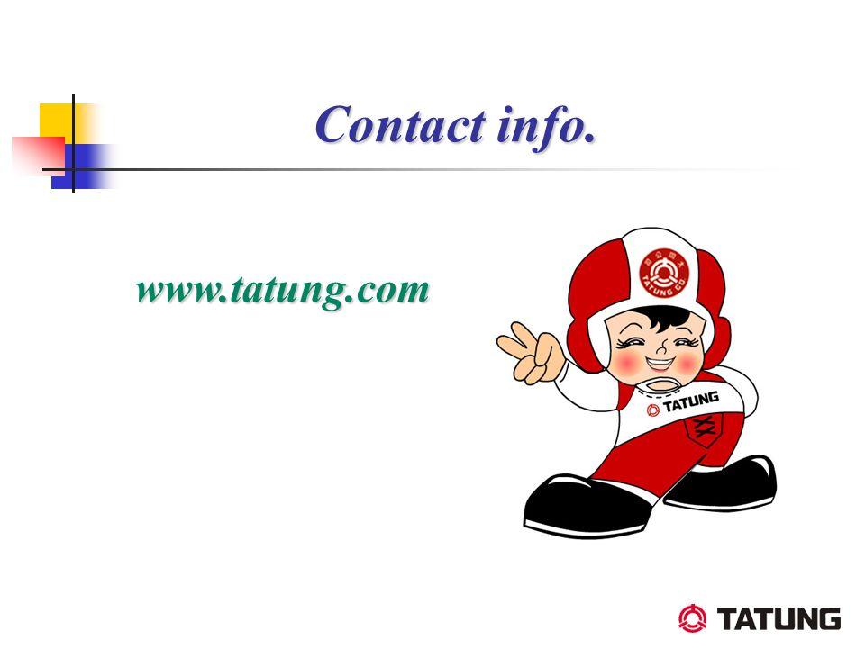 Contact info. www.tatung.com