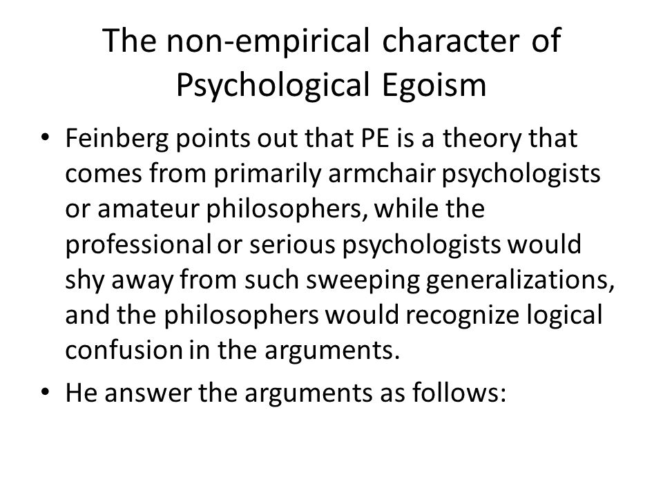 The non-empirical character of Psychological Egoism