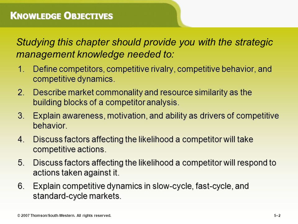 KNOWLEDGE OBJECTIVES Studying this chapter should provide you with the strategic management knowledge needed to: