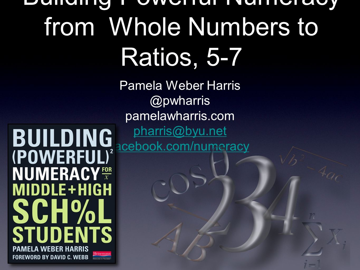 Building Powerful Numeracy from Whole Numbers to Ratios, 5-7