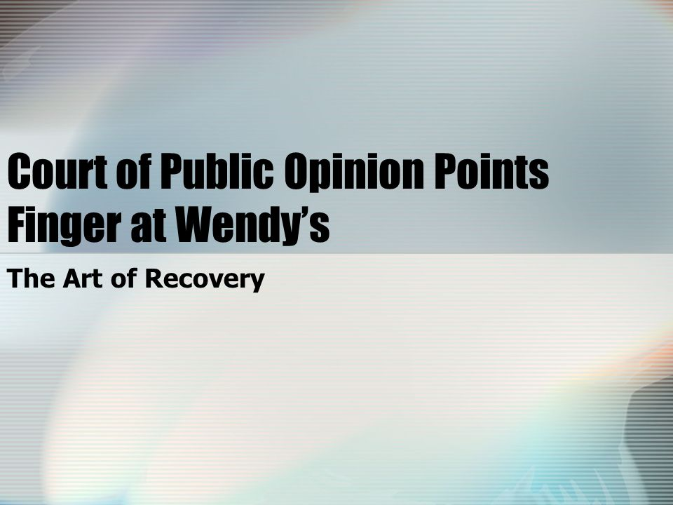 Court of Public Opinion Points Finger at Wendy's