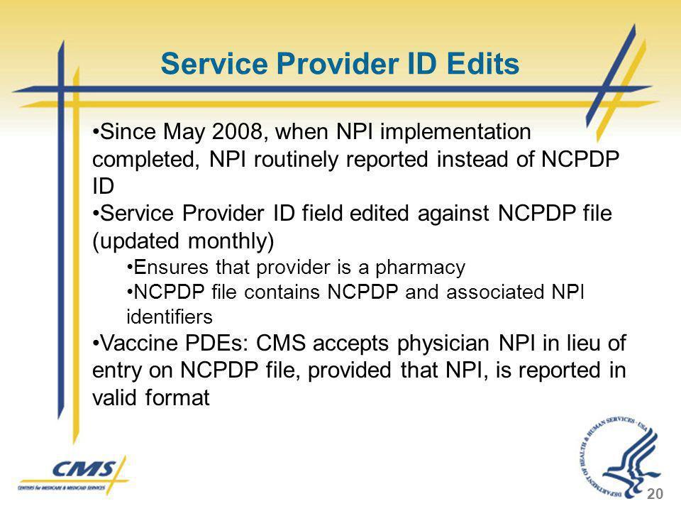 Service Provider ID Edits
