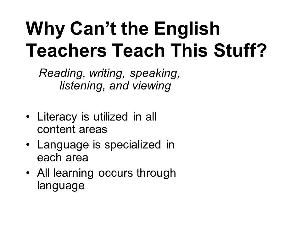 Why Can't the English Teachers Teach This Stuff