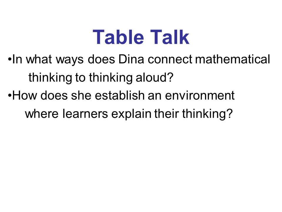 Table Talk In what ways does Dina connect mathematical