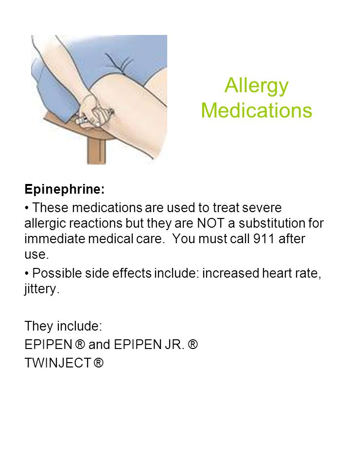 Allergy Medications Epinephrine: