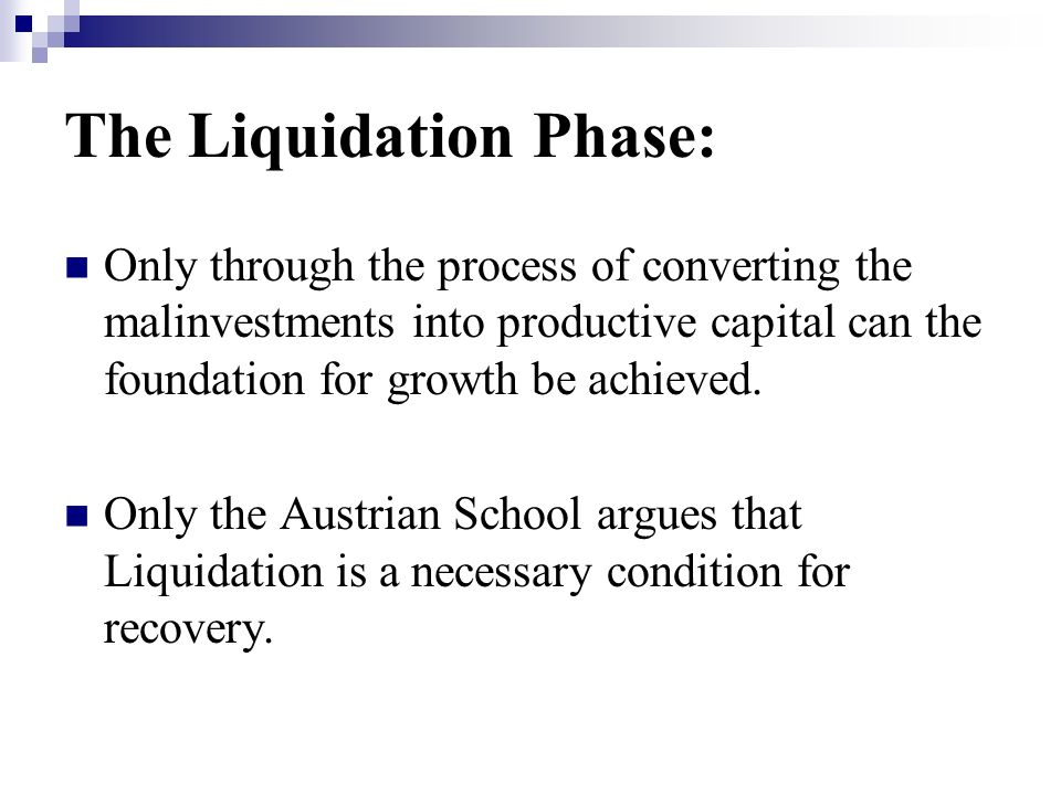 The Liquidation Phase: