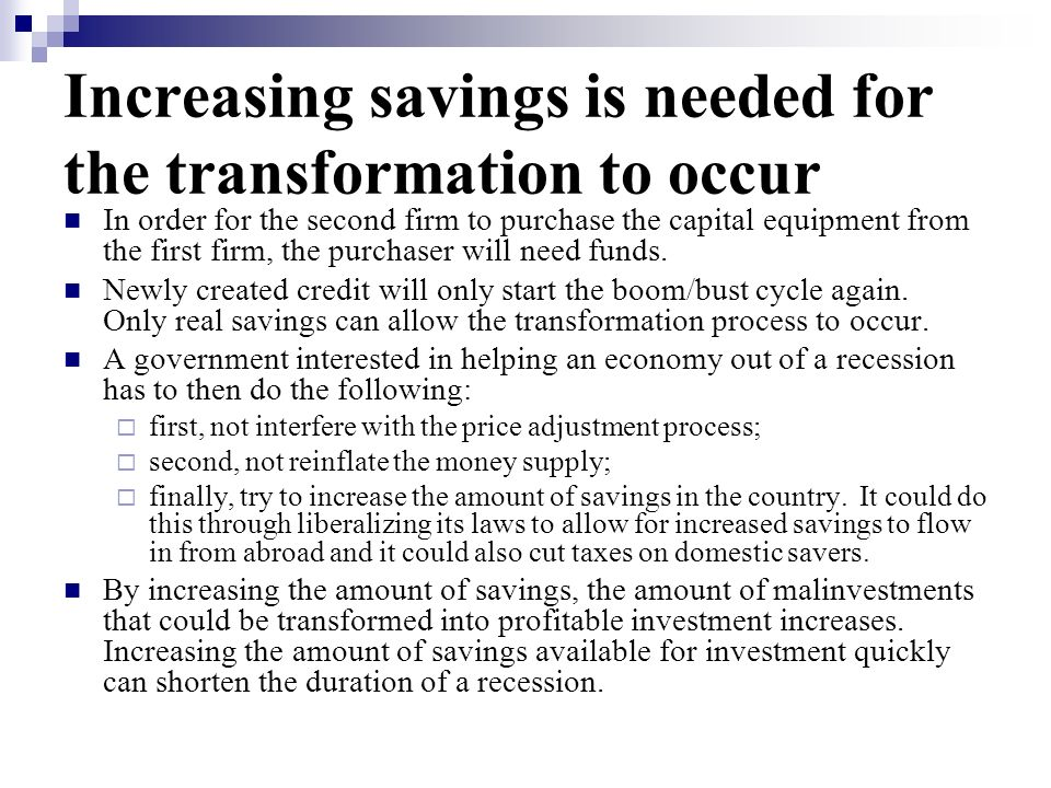 Increasing savings is needed for the transformation to occur