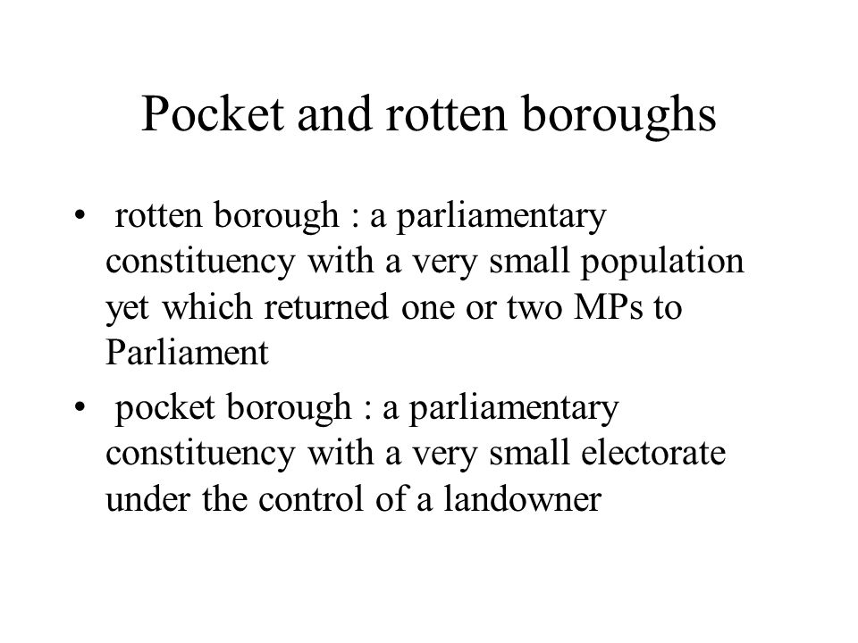 Pocket and rotten boroughs