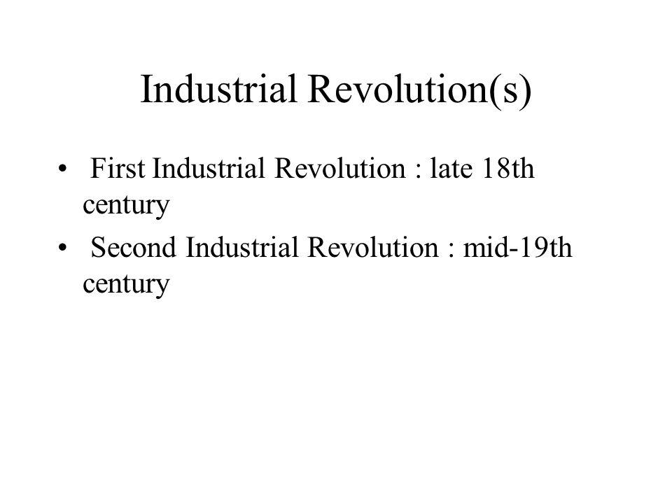 Industrial Revolution(s)