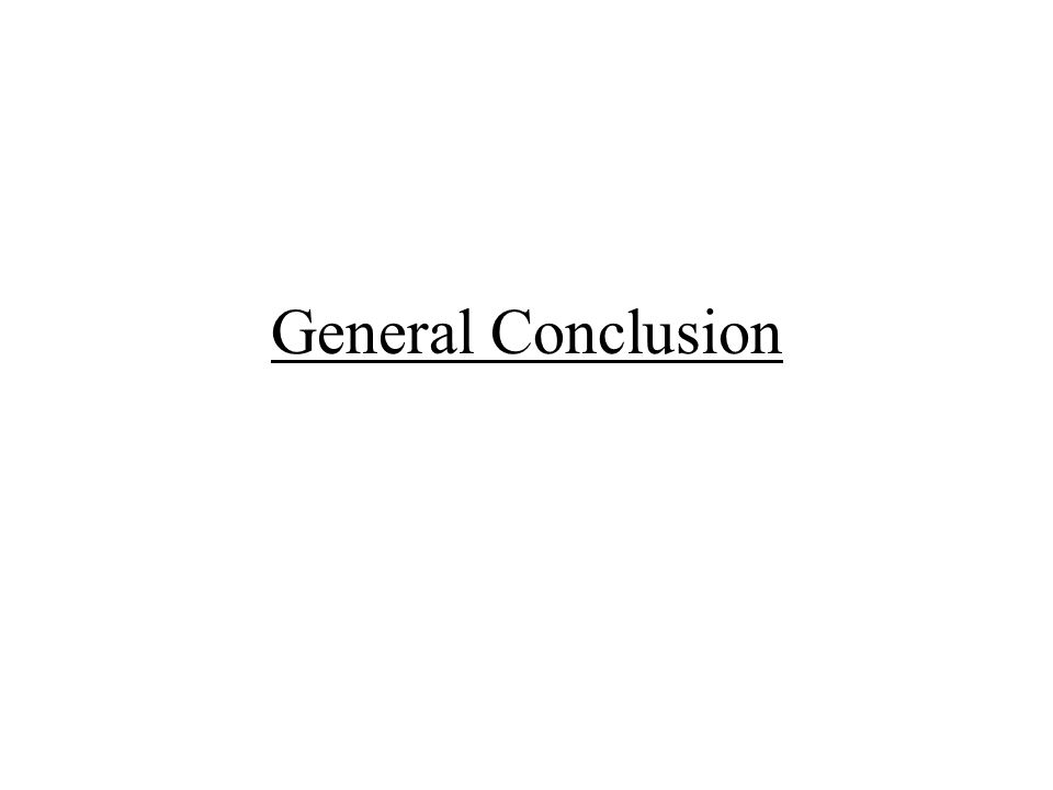 General Conclusion