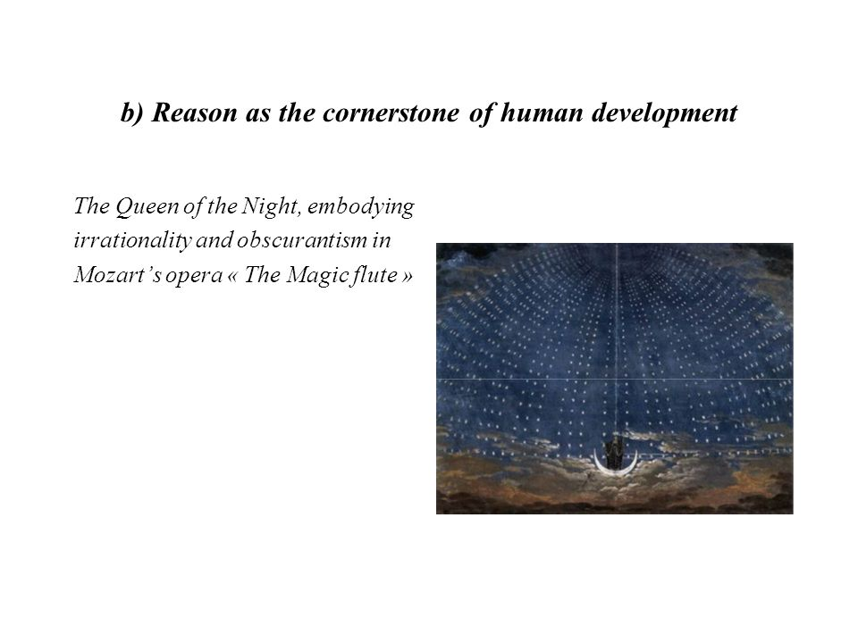 b) Reason as the cornerstone of human development