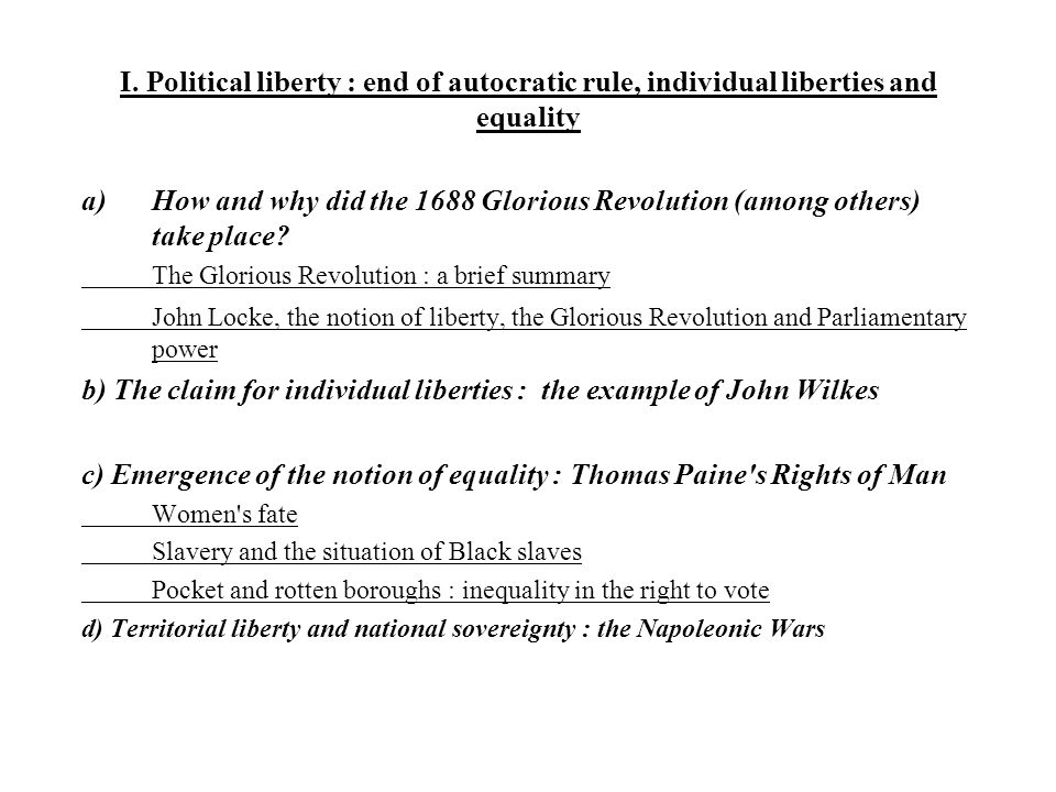b) The claim for individual liberties : the example of John Wilkes