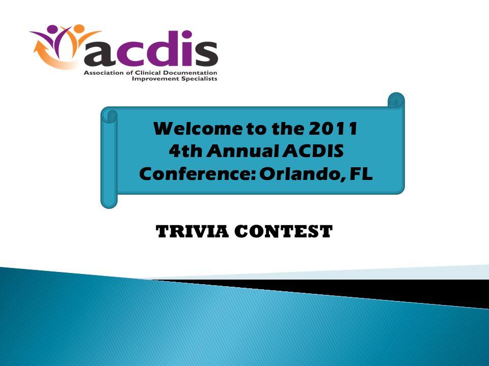 4th Annual ACDIS Conference: Orlando, FL