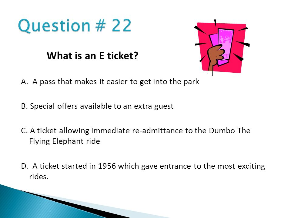 Question # 22 What is an E ticket