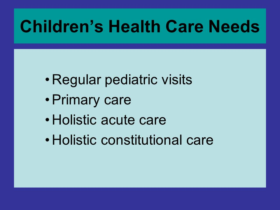 Children's Health Care Needs