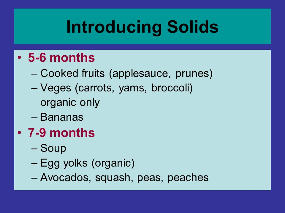 Introducing Solids 5-6 months 7-9 months