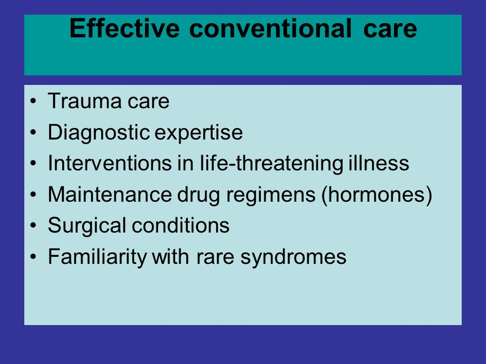 Effective conventional care