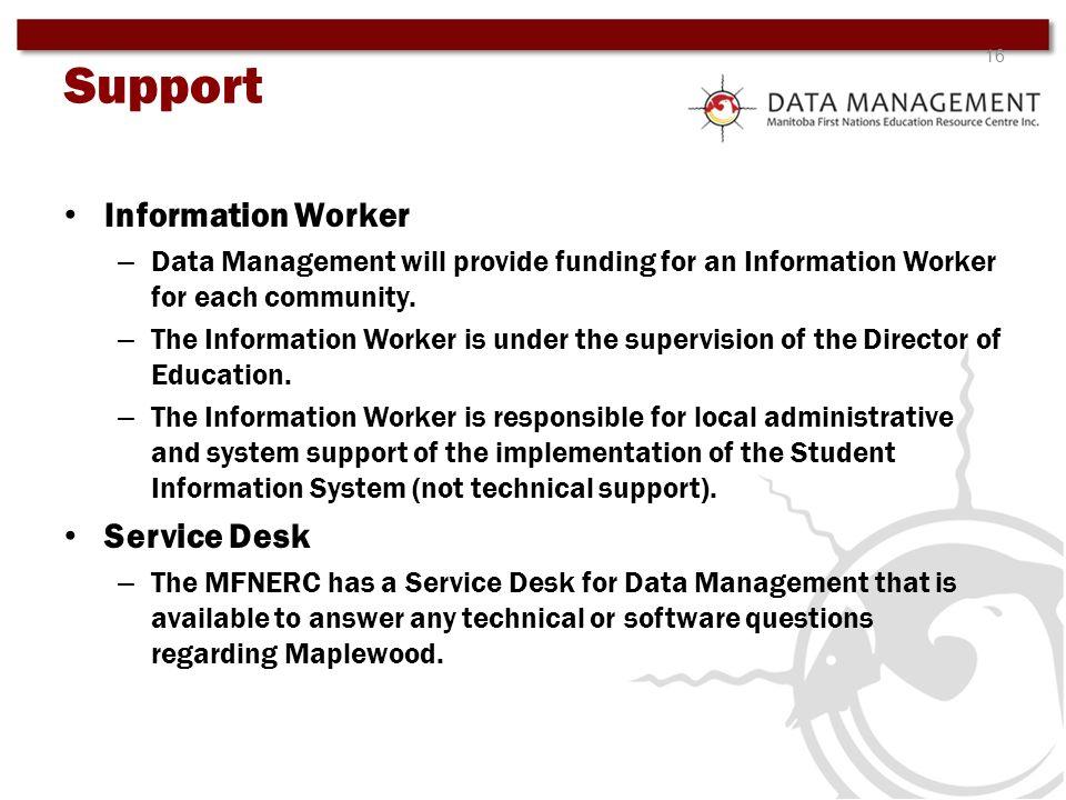 Support Information Worker Service Desk