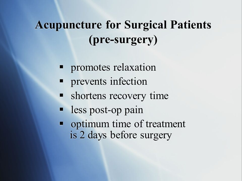 Acupuncture for Surgical Patients (pre-surgery)