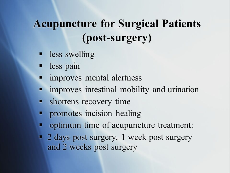 Acupuncture for Surgical Patients (post-surgery)