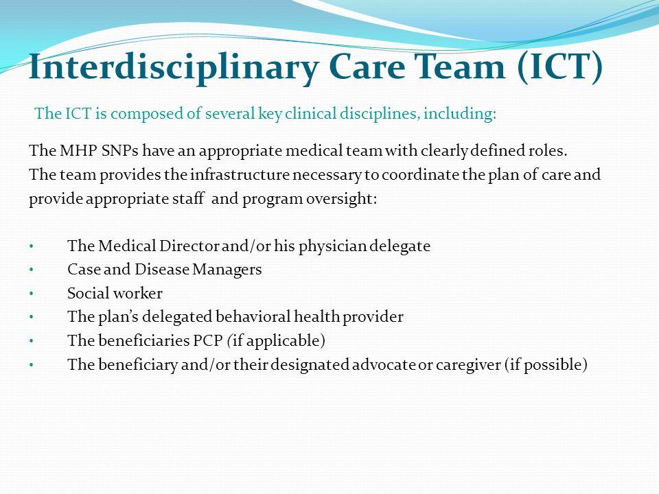 Interdisciplinary Care Team (ICT)