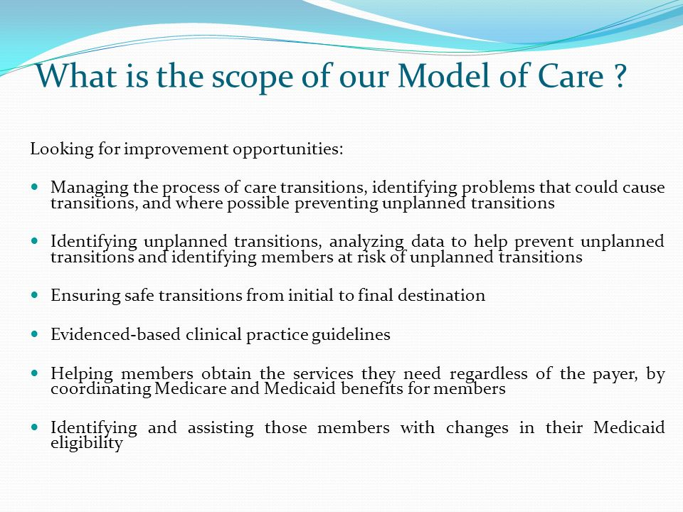 What is the scope of our Model of Care