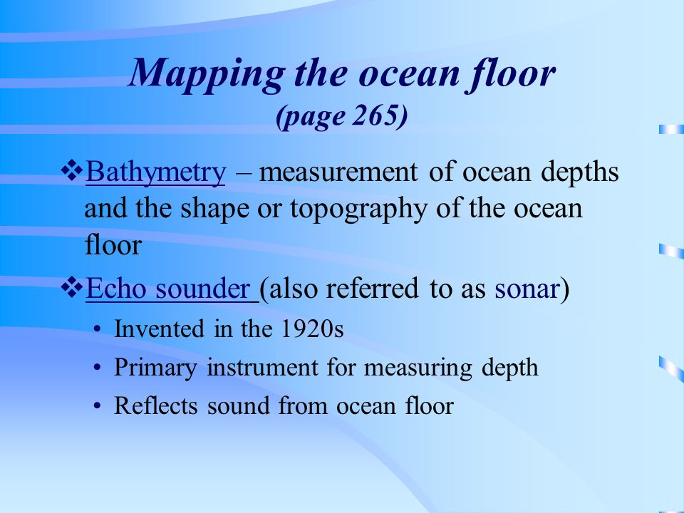 Mapping the ocean floor (page 265)