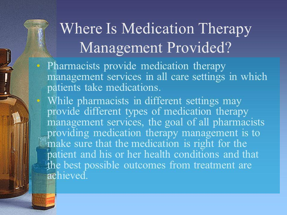 Where Is Medication Therapy Management Provided